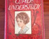 SALE~Antique Book Cupid's Understudy Copyright 1909