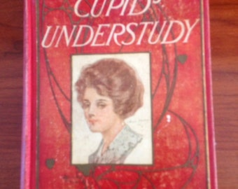SALE~Antique Book Cupid's Understudy Copyright 1909