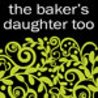 TheBakersDaughterToo