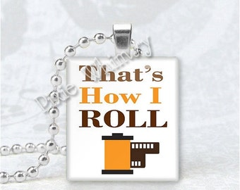PHOTOGRAPHY JEWELRY Thats How I Roll Camera Photographer Photo Scrabble Tile Art Pendant Charm