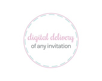 digital delivery of any invitation
