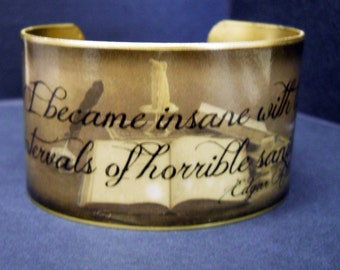 "Edgar Allan Poe ""I became insane"" Quote 1 1/2 Inch Brass or Stainless Steel Cuff Bracelet"