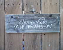 wooden sign, somewhere over the rainbow, barn wood, quote sign, wall decor, wall hanging