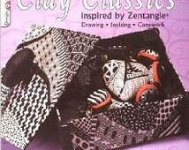 Clay Classics Inspired by Zentangle, Design Originals