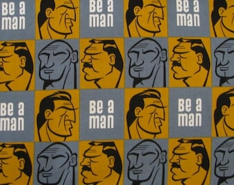 Be a Man Cotton Fabric 4 Yard Remnant by the yard Mancave Barroom Masculine Gray Gold Alpha Male