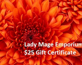 25 Gift Certificate Emailed or Mailed