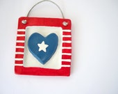 Red, White and blue - Patriotic clay tile heart, star & stripes - Fourth 4th of July decor
