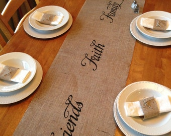 "Burlap Table Runner 12"", 14"" & 15"" wide with Friends Faith Family or Live Laugh Love - Wedding runner Holiday decoratig Home decor"