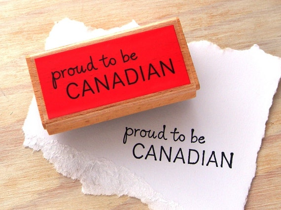 Canadian Themed Rubber Stamp Proud to Be Canadian Slogan
