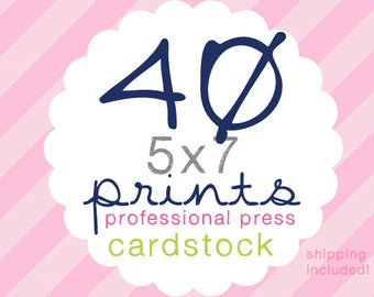 40 Cardstock Professional Prints 5x7