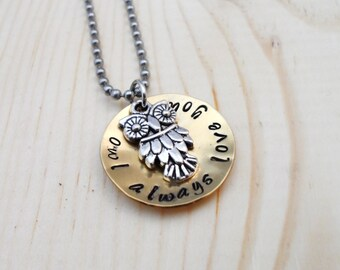 OWL ALWAYS LOVE You - Hand stamped pendant with ball chain necklace, Gift for Graduation, Gift for Mom