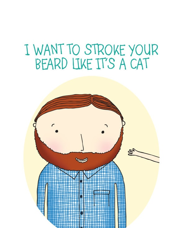items similar to i want to stroke your beard like its a cat card valentines anniversary funny love card cute on etsy