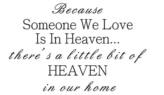Items Similar To Because Someone We Love Is In Heaven