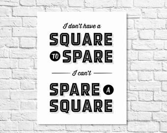 BUY 2 GET 1 FREE Typography Print, Seinfeld Quote, Elaine Benes, Tv Quote, Black White Decor, Bathroom Decor, Type Poster - Square to Spare