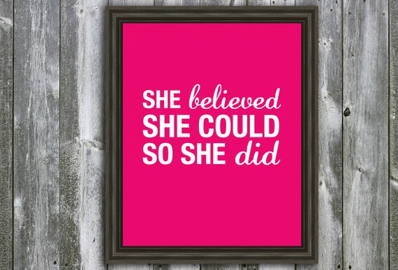 Items Similar To She Believed She Could So She Did- 8x10