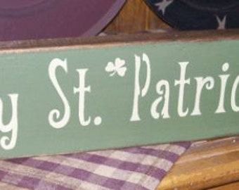 HAPPY St. PATRICK'S DAY Irish primitive sign