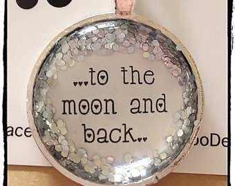 FREE SHIPPING - Glitter Quote Necklace - Silver Glitter Sparkles - To The Moon & Back - Glass Pendant Necklace
