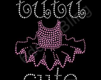 "Rhinestone Iron On Transfer ""TuTu Cute"" Girly Ballet Crystal Bling Design"