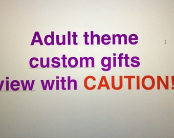 Adult theme custom gifts