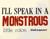 Monstrous Voice - Shakespeare Quote Archival Print - 8x10 - from Original Letterpress Print - Mid Summers Nights Dream