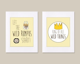 Digital Download Set of 2 Where the Let the Wild Rumpus Start King of All Wild Things Nursery Art kids - 8x10 11x14