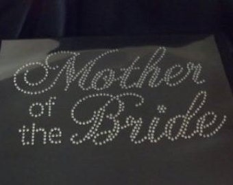 Mother Of The Bride  Rhinestone Iron On Transfer   NR21