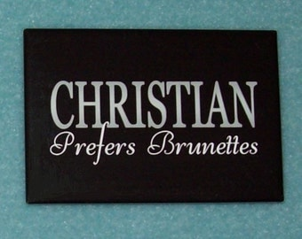 Fifty Shades of Grey Refrigerator Magnet, Mylar covered - Christian Prefers Brunettes