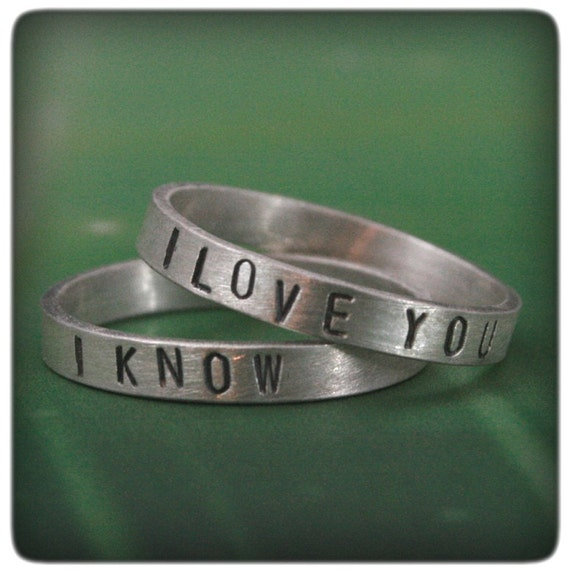 I Love You Ring--I Know Band--Star Wars Inspired Rings--Sterling Silver Wedding Bands--Hand Stamped Rings--Promise Rings--Silver Wedding Set