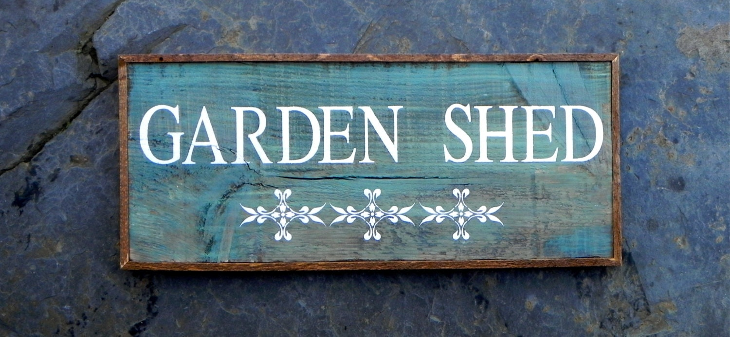 Garden shed sign country home and garden decor wood sign for Outdoor decorative signs