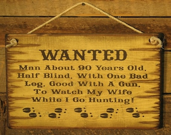 Humerous, Rustic, Antiqued Hunting, Wooden Sign