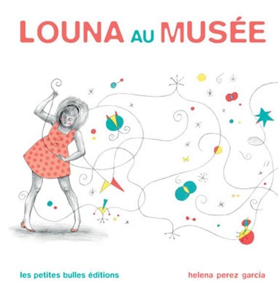 livre pour enfants : Louna au musée