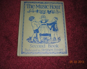 Rare Vintage The Music Hour, Second Book Silver Burdett Company 1937