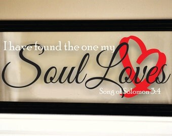 I have found the one my Soul Loves - Wall Decor Frame