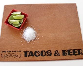 Love Tacos & Beer Cutting Board Couple Anniversary Gift Cook's Present Personalized Chopping Board