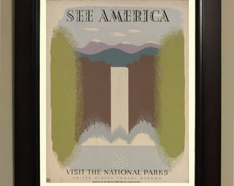See America Visit the national parks. WPA Poster - 3 sizes available, one price.