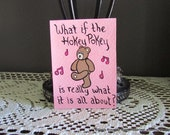 Original ACEO Humorous Art Card Painting Funny Artwork Hokey Pokey Art Humor Quote