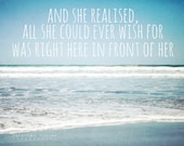 Beach decor, beach typographic print, blue sky, ocean photography, seascape, typography - and she realised all she could ever wish for