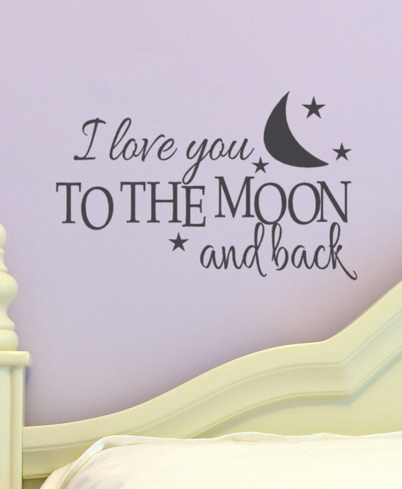 Kids Wall Decal I Love You To The Moon And Back By