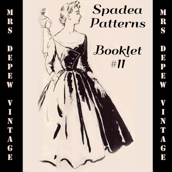 Vintage Pattern Booklet Spadea 1950's Catalog 54 Pages of Mind Blowing Gorgeous Fashion PDF -INSTANT DOWNLOAD-