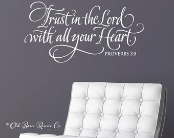 Trust in the Lord with all your Heart - vinyl wall decal calligraphy hand drawn design