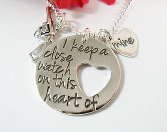 I Keep a Close Watch on this Heart of Mine Necklace - Hand Stamped Sterling Silver