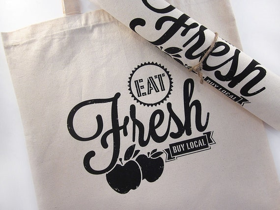 Eat Fresh Buy Local - Market Tote