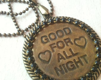 Good For All Night Wild West Token Necklace