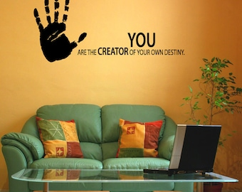 Vinyl Wall Decal Sticker Hand You Are the Creator 1165s