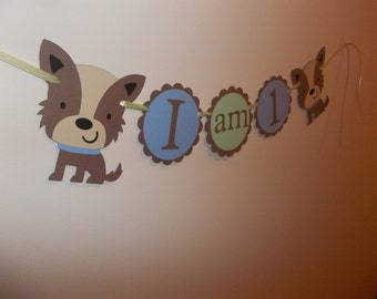 "High Chair Tray Banner ""I am 1"" dog, puppy, terrier, boy birthday,1st birthday,  party decorations, puppy birthday. dog theme"