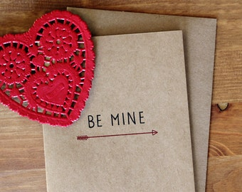Be Mine Valentine Card  - Hand Lettered Be Mine Arrow Eco-Friendly Valentine's Day Card and Envelope