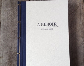 Made to Order Personalized Memoir- Choose Your Own Binding