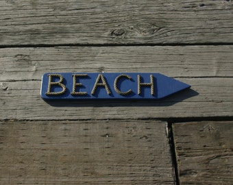 BEACH Sign Reclaimed Wood Used Re-purposed Rope Letters Eco-Friendly Fun Arrow Shaped