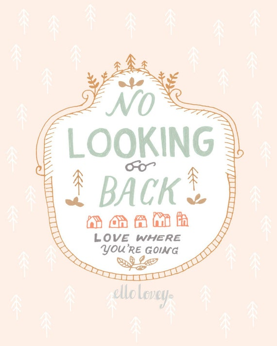 No Looking Back - 8x10- Wall Art Print