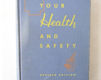 vintage textbook, Your Health & Safety, 1946, high school from Diz Has Neat Stuff